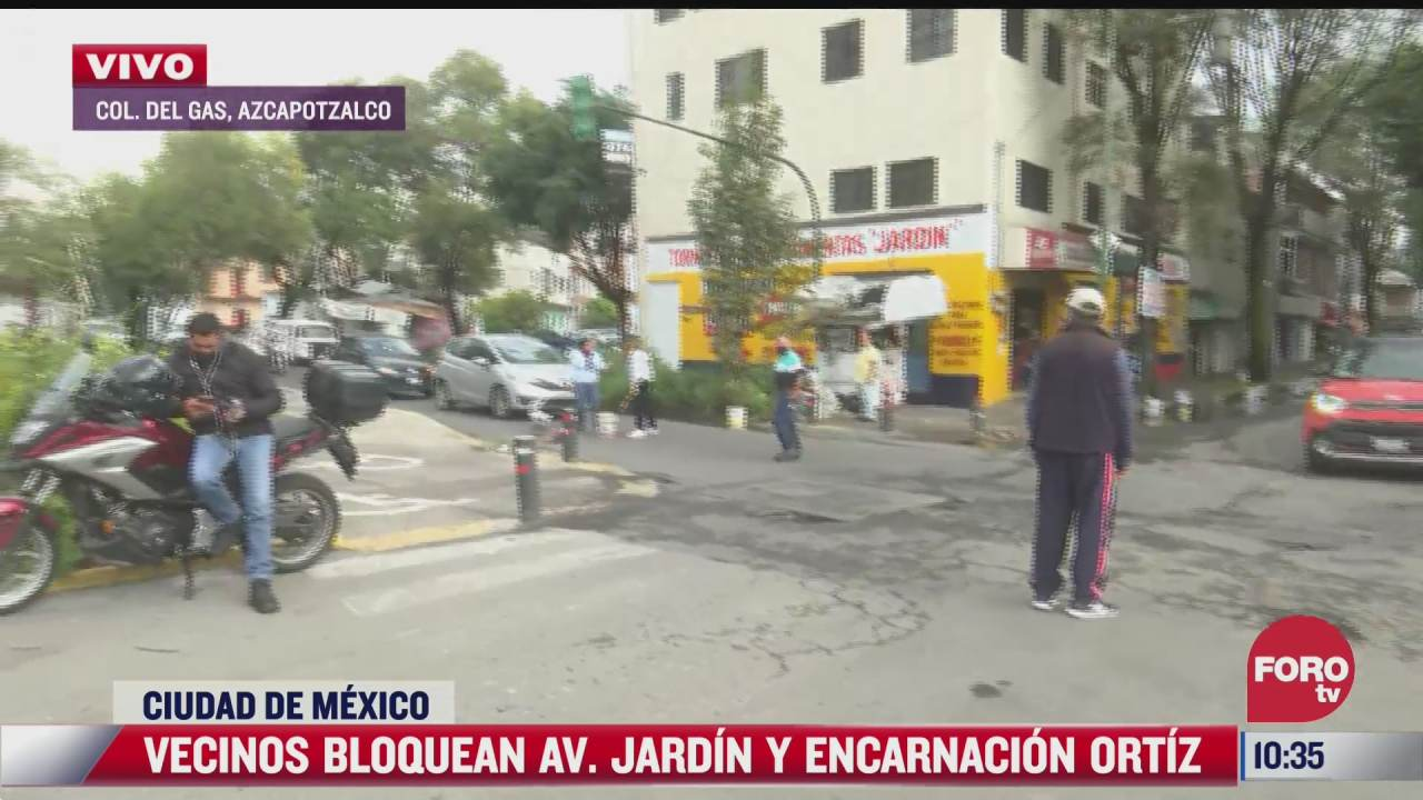 vecinos de azcapotzalco bloquean la avenida jardin