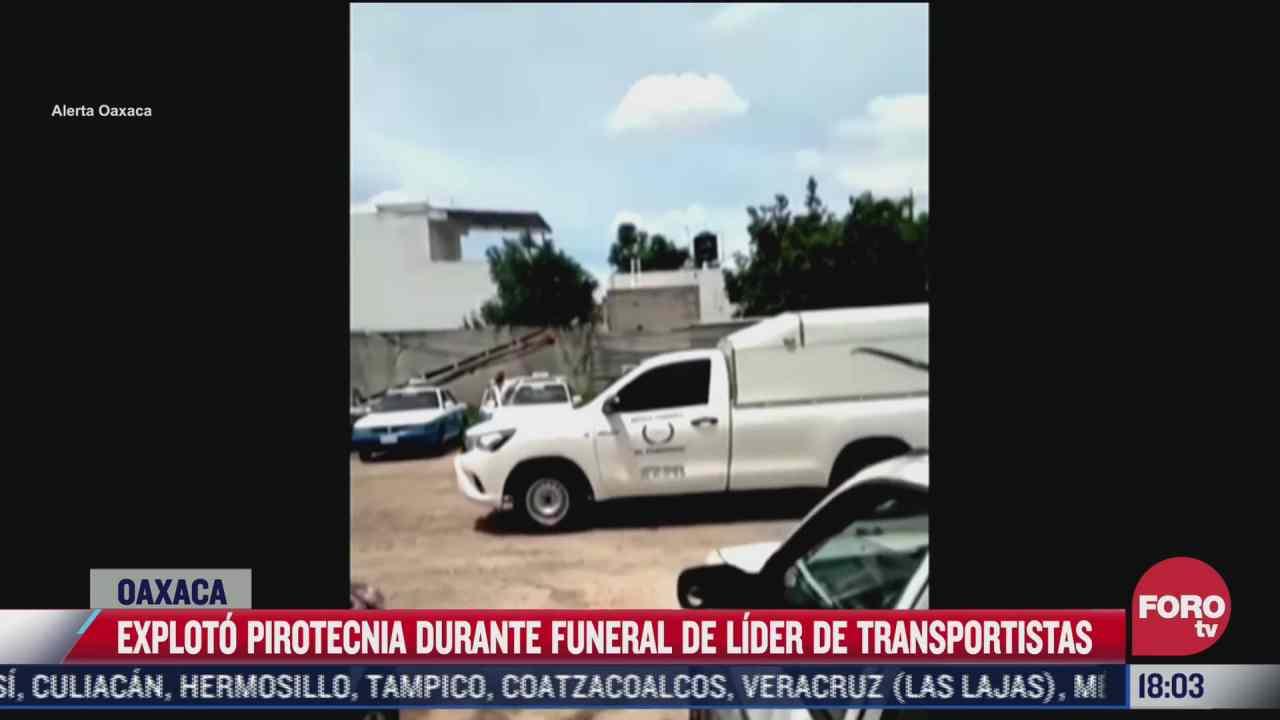 video explota pirotecnia durante funeral de lider de transportistas en oaxaca