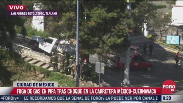 fuga de gas tras choque de pipa en la carretera mexico cuernavaca