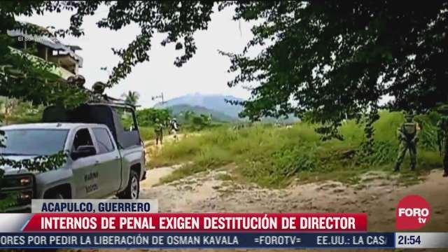 internos de penal exigen destitucion de director en acapulco