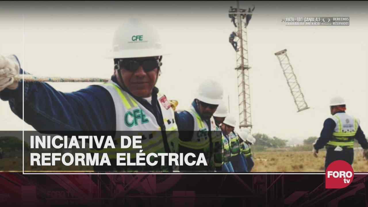 la iniciativa de reforma electrica presentada por el presidente lopez obrador