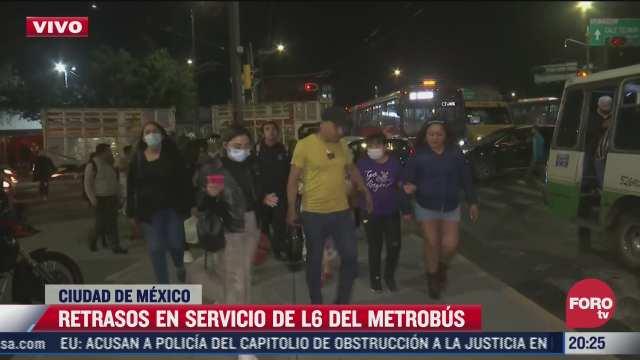 retrasos en l6 del metrobus afecta a cientos de usuarios