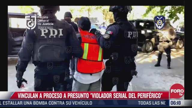 vinculan a proceso al violador serial del periferico por narcomenudeo en cdmx