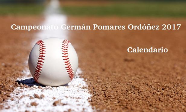 Calendario de los partidos del Campeonato Nacional | Liga Germán Pomares Ordóñez, edición 2017