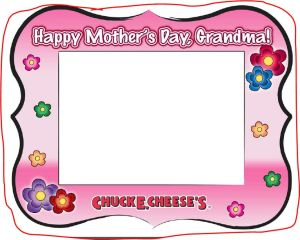 Mothers Day Printable Picture Frame From Chuck E Cheese ...