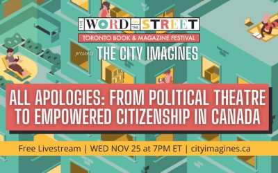 The City Imagines – All Apologies: From Political Theatre to Empowered Citizenship in Canada