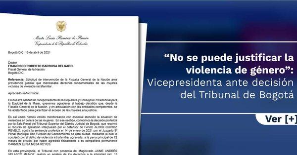 """""""No se puede justificar la violencia de género"""": Vicepresidenta ante decisión del Tribunal de Bogotá"""