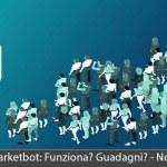 Ai Marketing MarketBot - Funziona? Guadagni? Truffa? Pareri e Opinioni