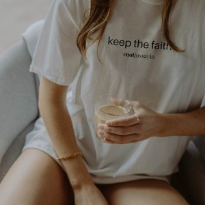 Keep the faith quote t shirt