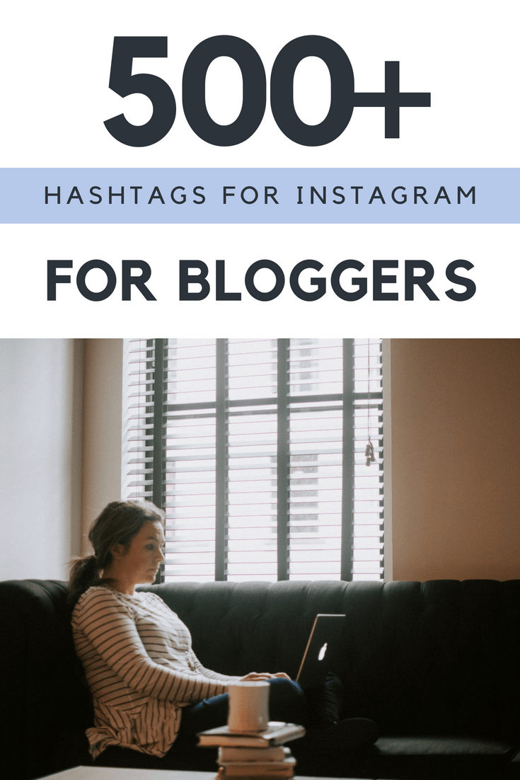 Best {big list of} Instagram Hashtags for Lifestyle Bloggers