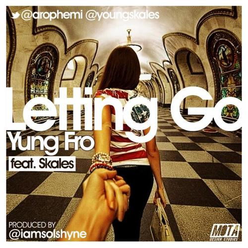 Yung Fro No Letting Go Art