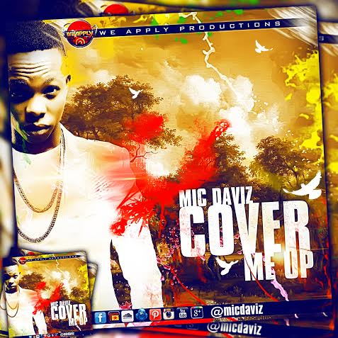Mic Daviz Cover Me Up Art