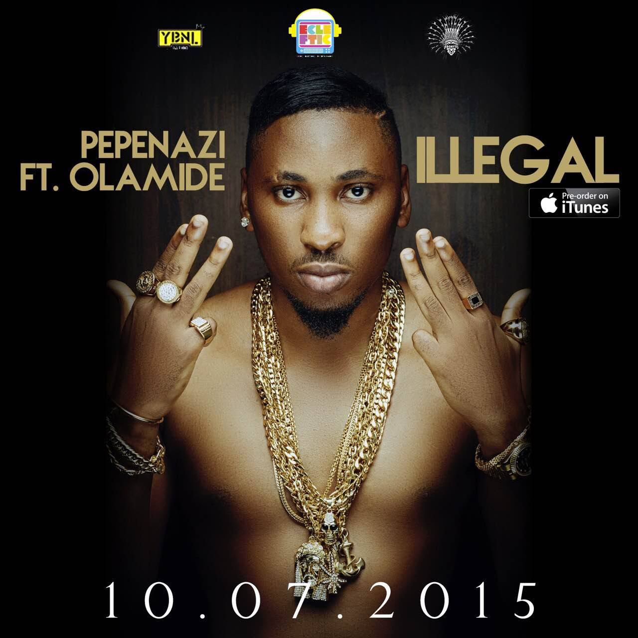 Illegal by Pepenazi ft. Olamide