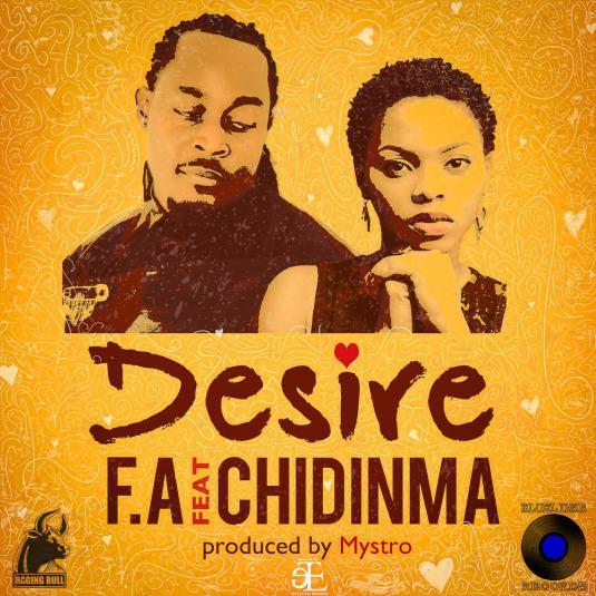 F.A ft. Chidinma - Desire (prod. Mystro)