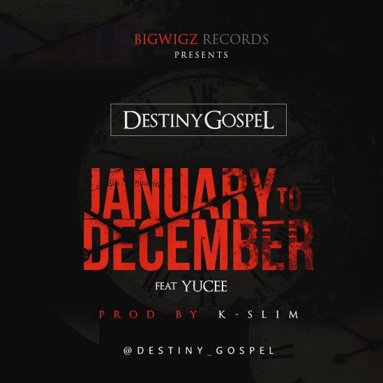 Destiny Gospel ft. Yucee - January 2 December
