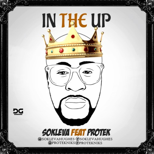 Sokleva - In The Up ft. Protek Illasheva