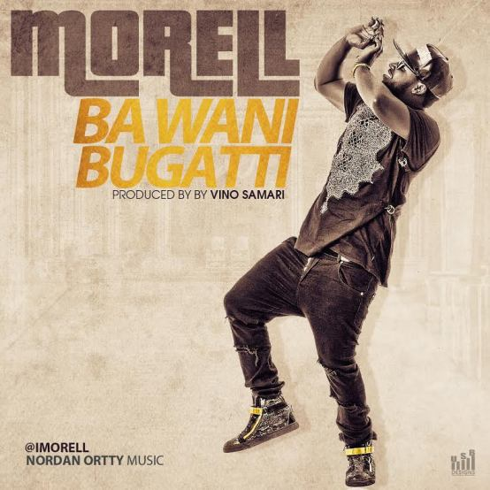 VIDEO: Morell - Ba Wani Bugatti