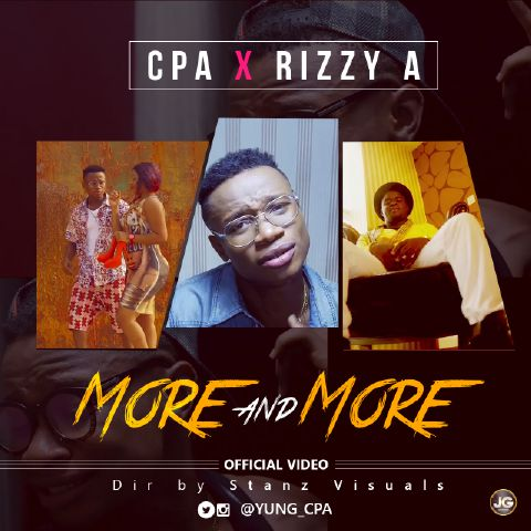 VIDEO: CPA ft. Rizzy A - More and More