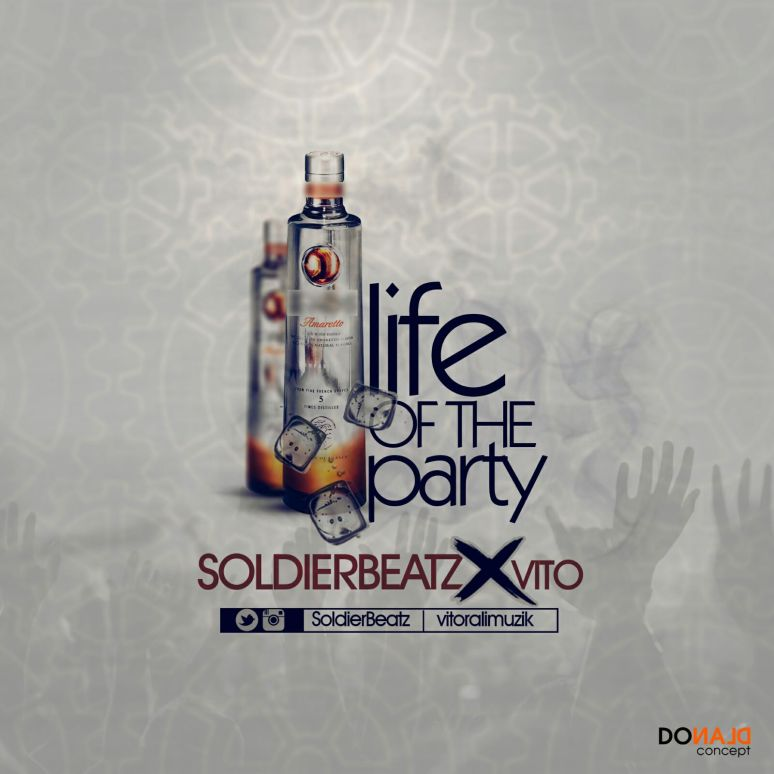 SoldierBeatz X Vito - Life Of The Party