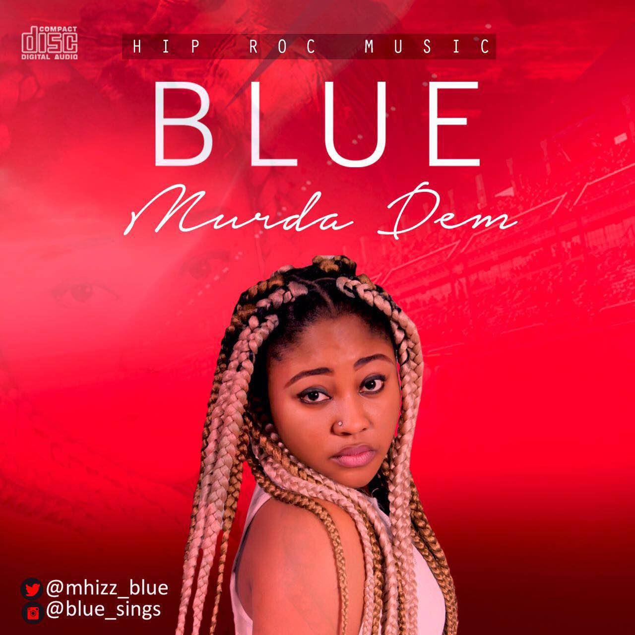 Video Blue Murda Dem