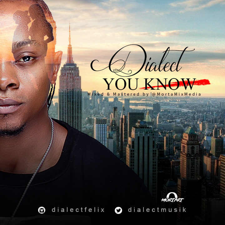 Dialect - You know