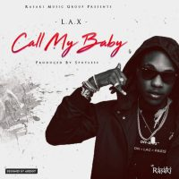 New Music : L.A.X - Call Me Baby (prod. Spotless) | @izzlax