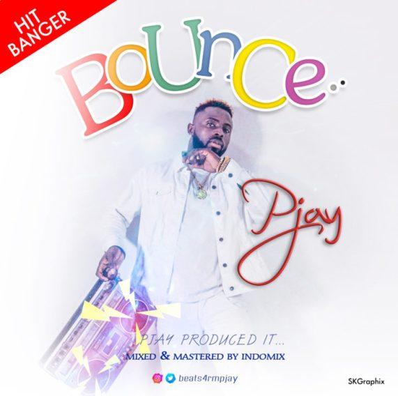 Pjay - Bounce