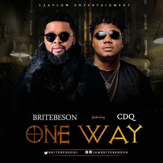 Brite Benson Ft. CDQ – One Way