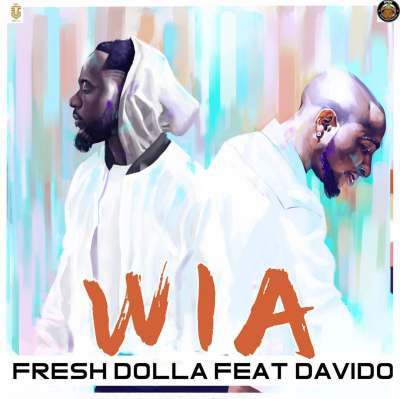 AUDIO + VIDEO: Fresh Dolla Ft. Davido – WIA