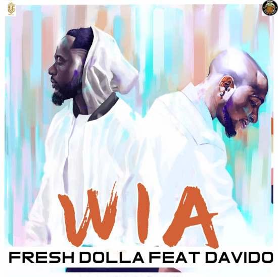 AUDIO + VIDEO: Fresh Dolla Ft. Davido – WIA