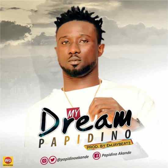Papadino – My Dream