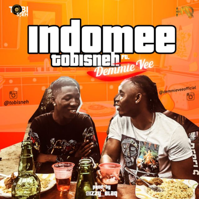 Tobisneh ft. Demmie Vee - Indomee
