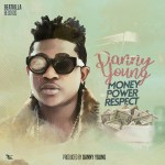 MUSIC: Danny Young – Money Power Respect (MP3)