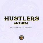 MUSIC: Dremo ft. Mayorkun – Hustlers Anthem (MP3)