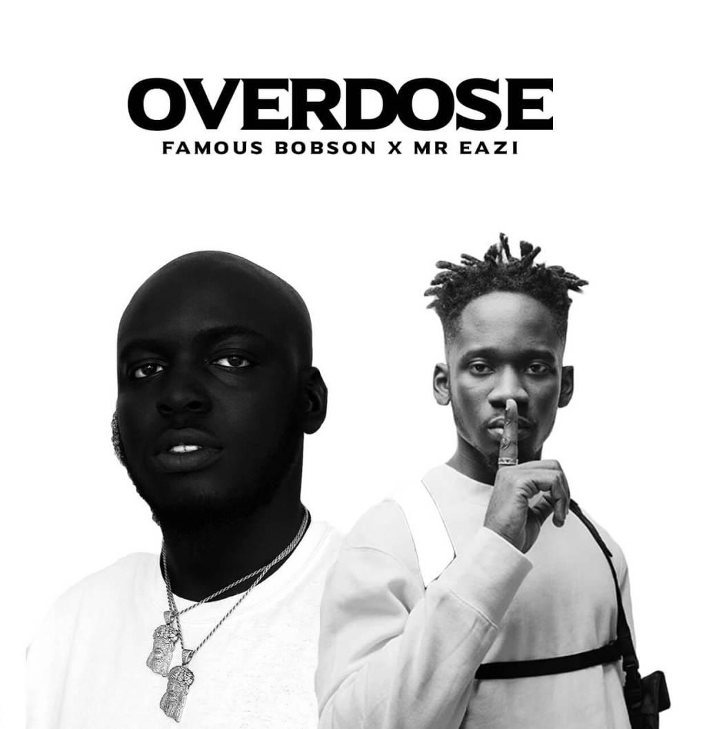 MUSIC: Bobson ft. Mr Eazi – Overdose (Mp3)