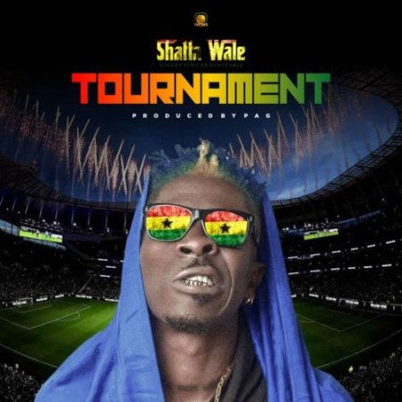 Shatta Wale – Tournament