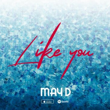 May D - Like You