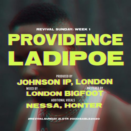 Ladipoe Shares New Track 'Providence' - Notjustok