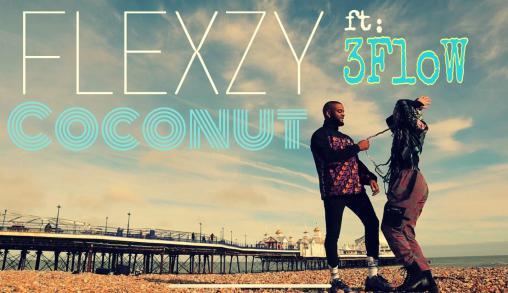 VIDEO: Flexzy - Coconut ft. 3flow