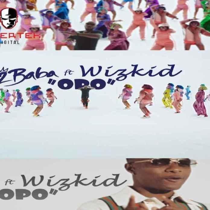 2Baba feat. Wizkid - Opo