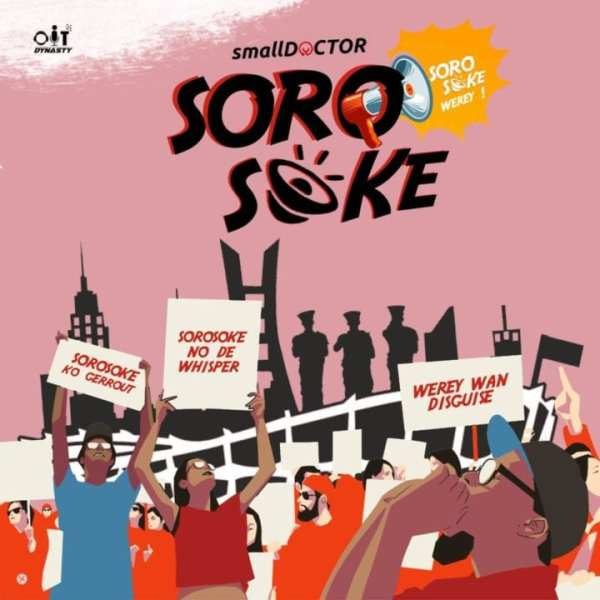 Small Doctor - Soro Soke