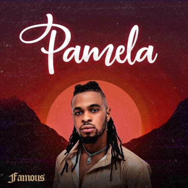 Famous - Pamela