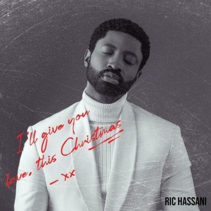 Ric Hassani - I'll Give You Love This Christmas