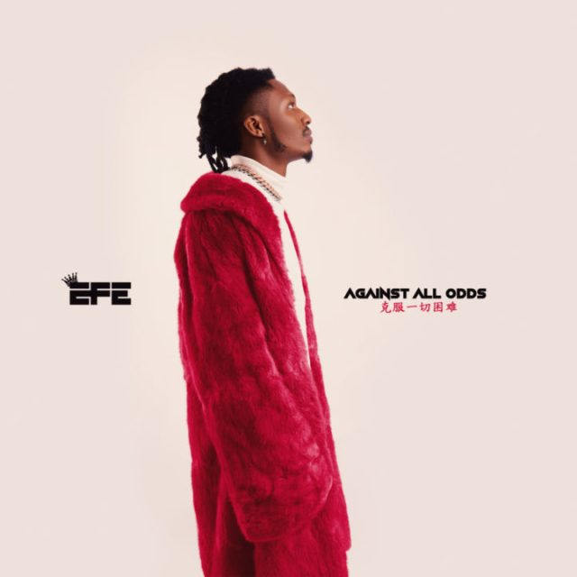 Efe New EP Against All Odds