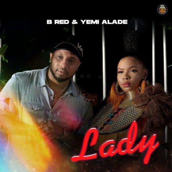B-Red, Yemi Alade - Lady