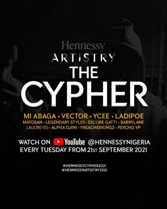 Hennessy Artistry Presents the Cyphers 2021