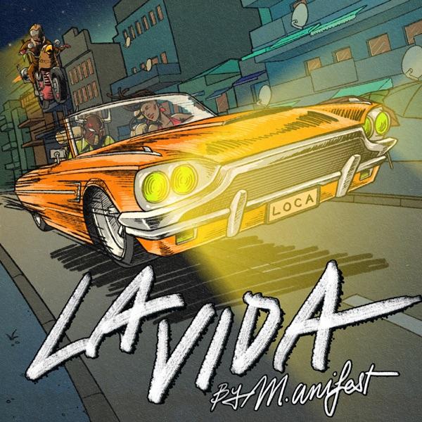 M.anifest New Song La Vida