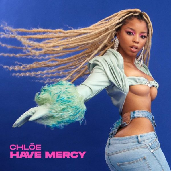 Official Lyrics to Have Mercy by Chloe Bailey