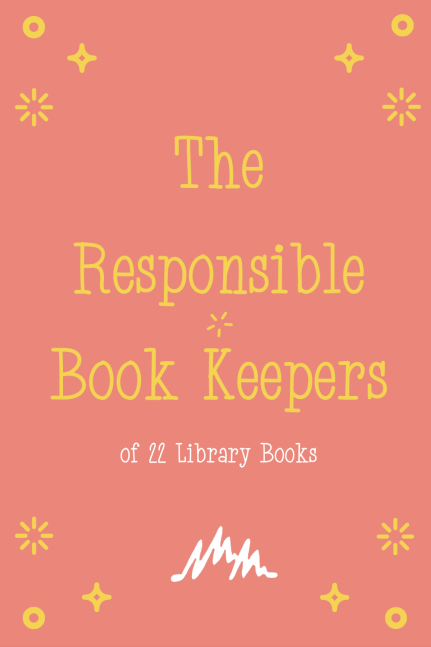 The Responsible Book Keepers of 22 Library Books