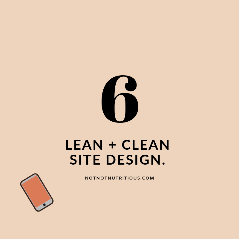 Text reads: 6- Lean and clean site design. notnotnutritious.com